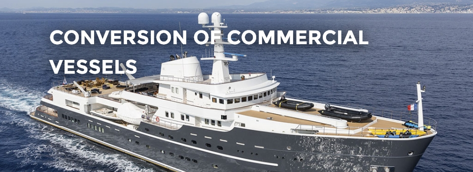 Conversion of commercial vessels
